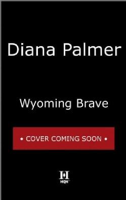 Wyoming Brave (Hardcover)