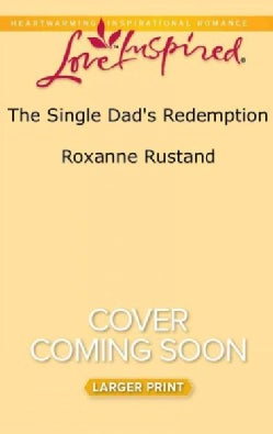 The Single Dad's Redemption (Paperback)