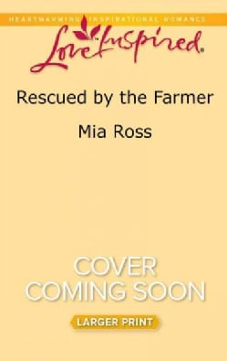 Rescued by the Farmer (Paperback)