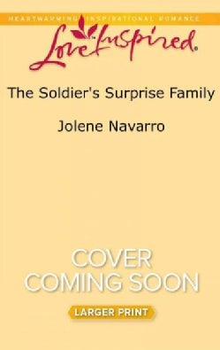 The Soldier's Surprise Family (Paperback)