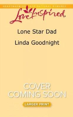 Lone Star Dad (Paperback)