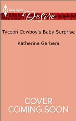 Tycoon Cowboy's Baby Surprise (Paperback)