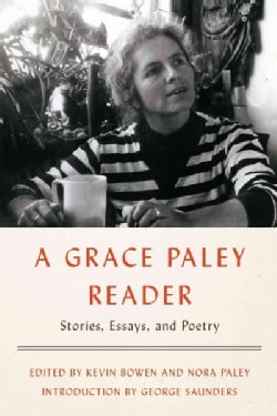 A Grace Paley Reader: Stories, Essays, and Poetry (Hardcover)