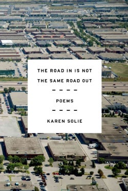 The Road in Is Not the Same Road Out (Hardcover)