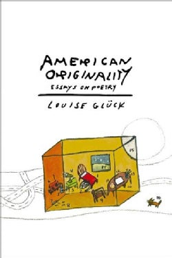American Originality: Essays on Poetry (Hardcover)