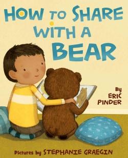 How to Share With a Bear (Hardcover)
