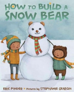 How to Build a Snow Bear (Hardcover)