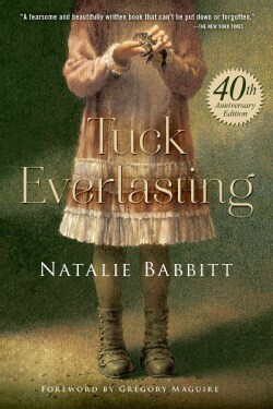 Tuck Everlasting (Hardcover)