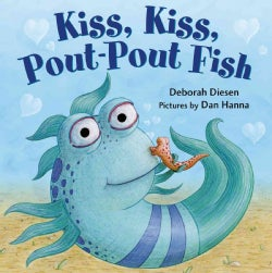 Kiss, Kiss, Pout-Pout Fish (Board book)