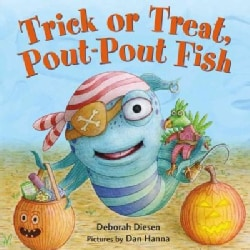 Trick or Treat, Pout-Pout Fish (Board book)