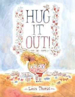 Hug It Out! (Hardcover)