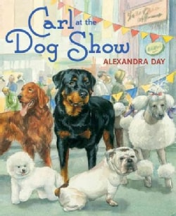 Carl at the Dog Show (Hardcover)