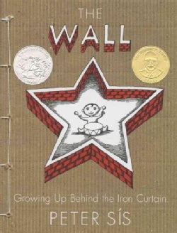 The Wall: Growing Up Behind the Iron Curtain (Hardcover)