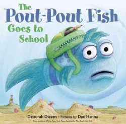 The Pout-Pout Fish Goes to School (Hardcover)