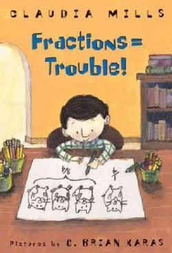 Fractions = Trouble! (Hardcover)