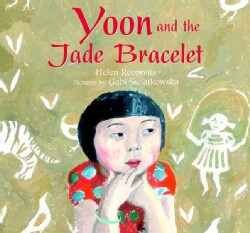 Yoon and the Jade Bracelet (Hardcover)