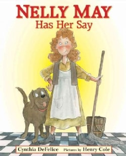 Nelly May Has Her Say (Hardcover)