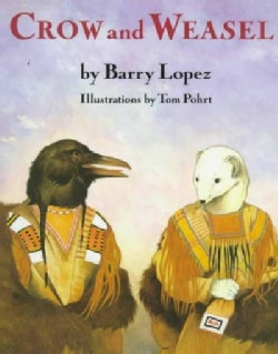 Crow and Weasel (Paperback)