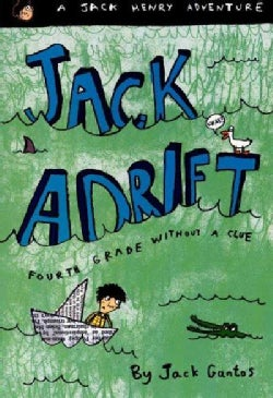 Jack Adrift: Fouth Grade Without a Clue (Paperback)
