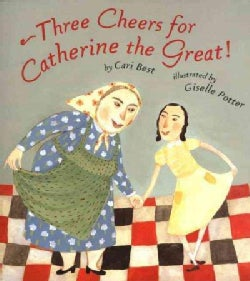 Three Cheers for Catherine the Great! (Paperback)