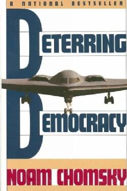 Deterring Democracy (Paperback)