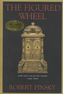 The Figured Wheel: New and Collected Poems, 1966-1996 (Paperback)