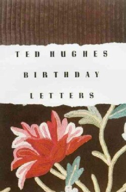 Birthday Letters: Poems (Paperback)