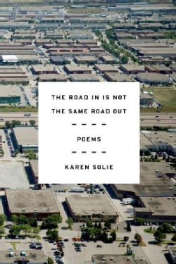 The Road in Is Not the Same Road Out (Paperback)