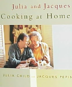 Julia and Jacques Cooking at Home (Hardcover)