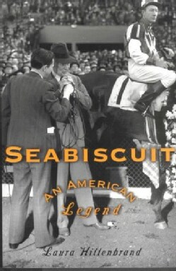 Seabiscuit: An American Legend (Hardcover)