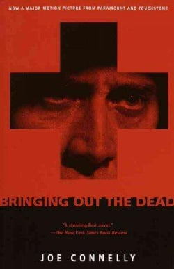 Bringing Out the Dead (Paperback)