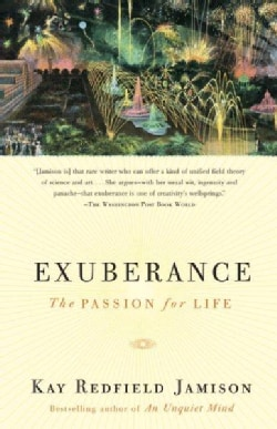 Exuberance: The Passion for Life (Paperback)