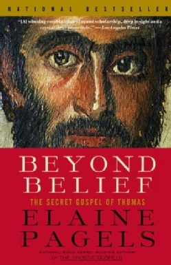Beyond Belief: The Secret Gospel of Thomas (Paperback)