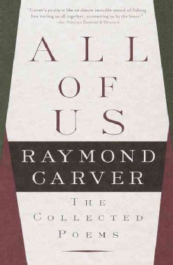 All of Us: The Collected Poems (Paperback)