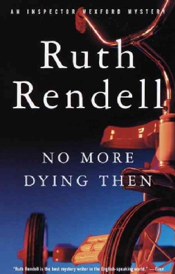 No More Dying Then! (Paperback)