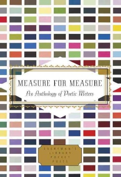 Measure for Measure: An Anthology of Poetic Meters (Hardcover)