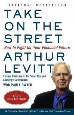 Take on the Street: How to Fight for Your Financial Future (Paperback)