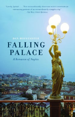 Falling Palace: A Romance of Naples (Paperback)