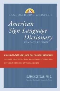 Random House Webster's Compact American Sign Language Dictionary (Paperback)