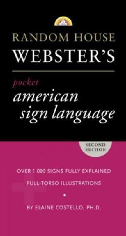 Random House Webster's Pocket American Sign Language Dictionary (Paperback)