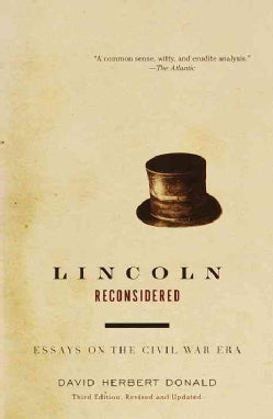 Lincoln Reconsidered: Essays on the Civil War Era (Paperback)