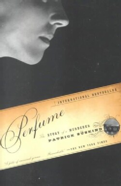 Perfume: The Story of a Murderer (Paperback)