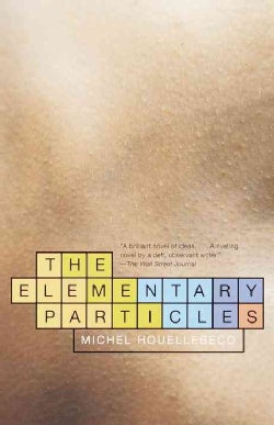 The Elementary Particles (Paperback)
