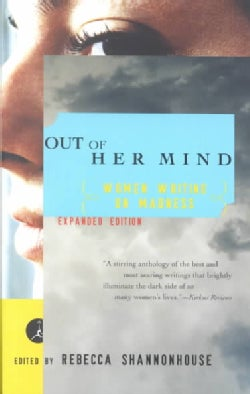 Out of Her Mind: Women Writing on Madness (Paperback)