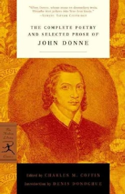 The Complete Poetry and Selected Prose of John Donne (Paperback)
