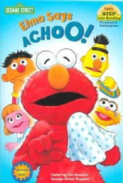 Elmo Says Achoo! (Paperback)