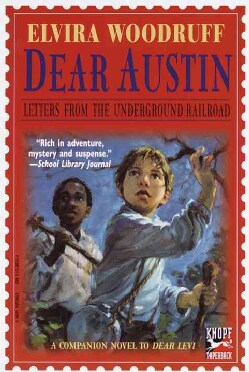 Dear Austin: Letters from the Underground Railroad (Paperback)