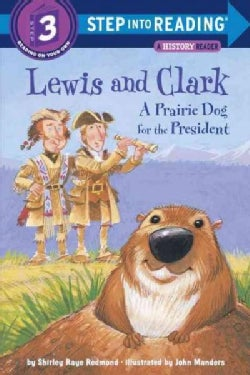 Lewis and Clark: A Prairie Dog for the President (Paperback)