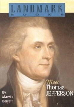 Meet Thomas Jefferson (Paperback)