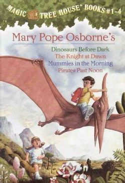 Magic Tree House, Books 1-4: Dinosaurs Before Dark/The Knight at Dawn/Mummies in the Morning/Pirates Past Noon (Paperback)